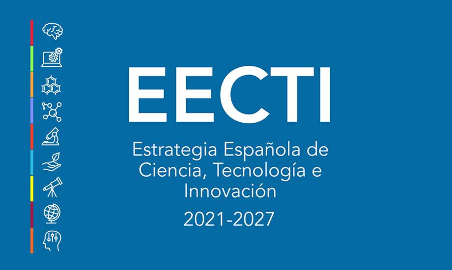 Aprobada la Estrategia Española de Ciencia, Tecnología e Innovación 2021-2027