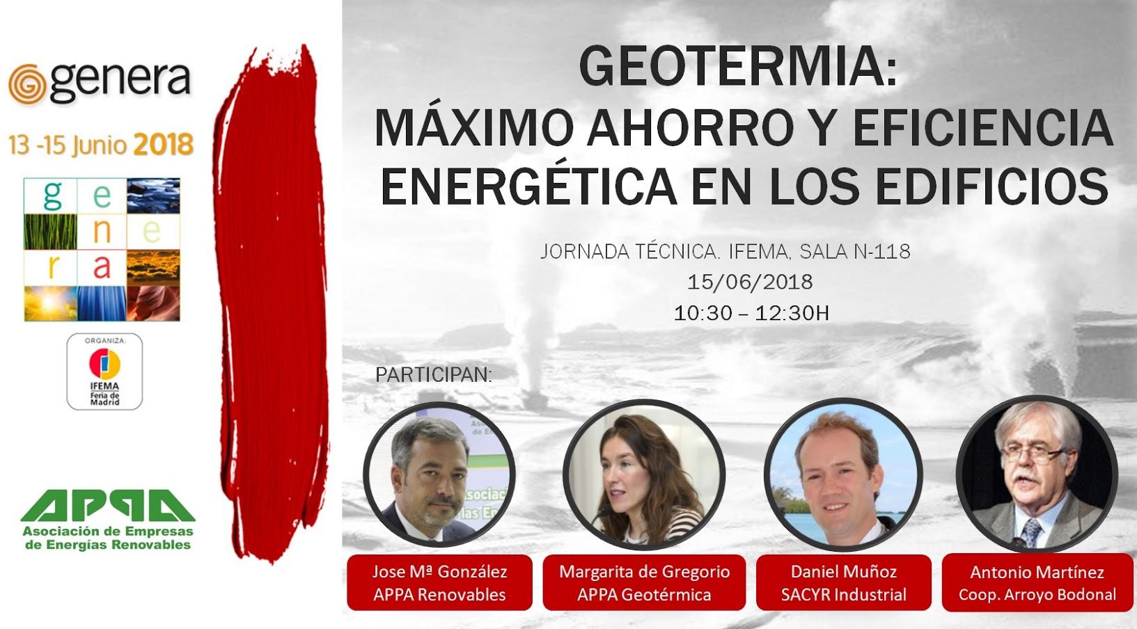 Jornada 'Geotermia: máximo ahorro y eficiencia energética para los edificios' (GENERA 2018. Madrid, 15 de junio)
