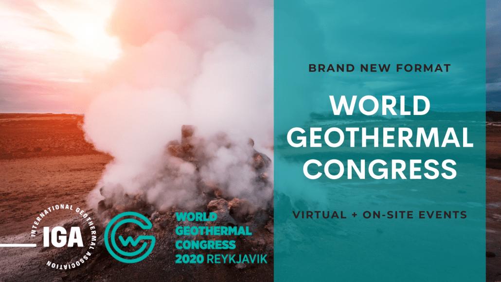 Así será el formato del Congreso Mundial de Geotermia WGC 2020+1