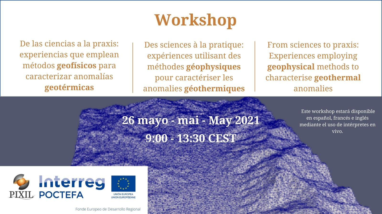 PIXIL holds its second workshop about the use of geophysical methods to characterise geothermal anomalies