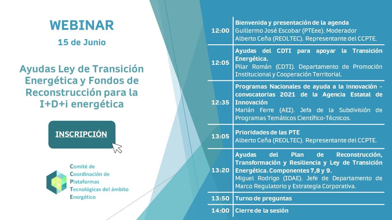 (Español) Webinar CCPTE: Ayudas Ley de Transición Energética y Fondos de Reconstrucción para la I+D+i energética (15 de junio, 12h)