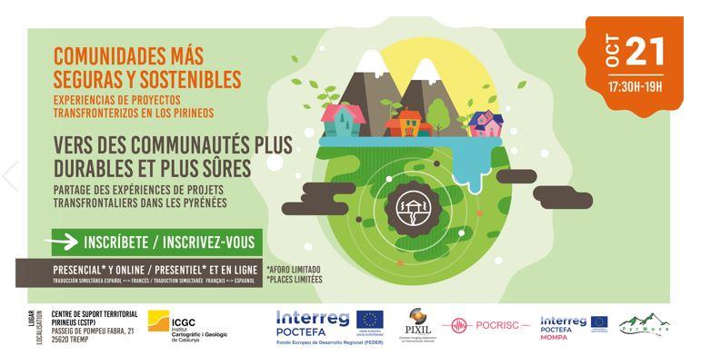(Español) Comunidades más seguras y sostenibles. Experiencias de proyectos transfronterizos en los Pirineos (21 octubre, 17:30h)